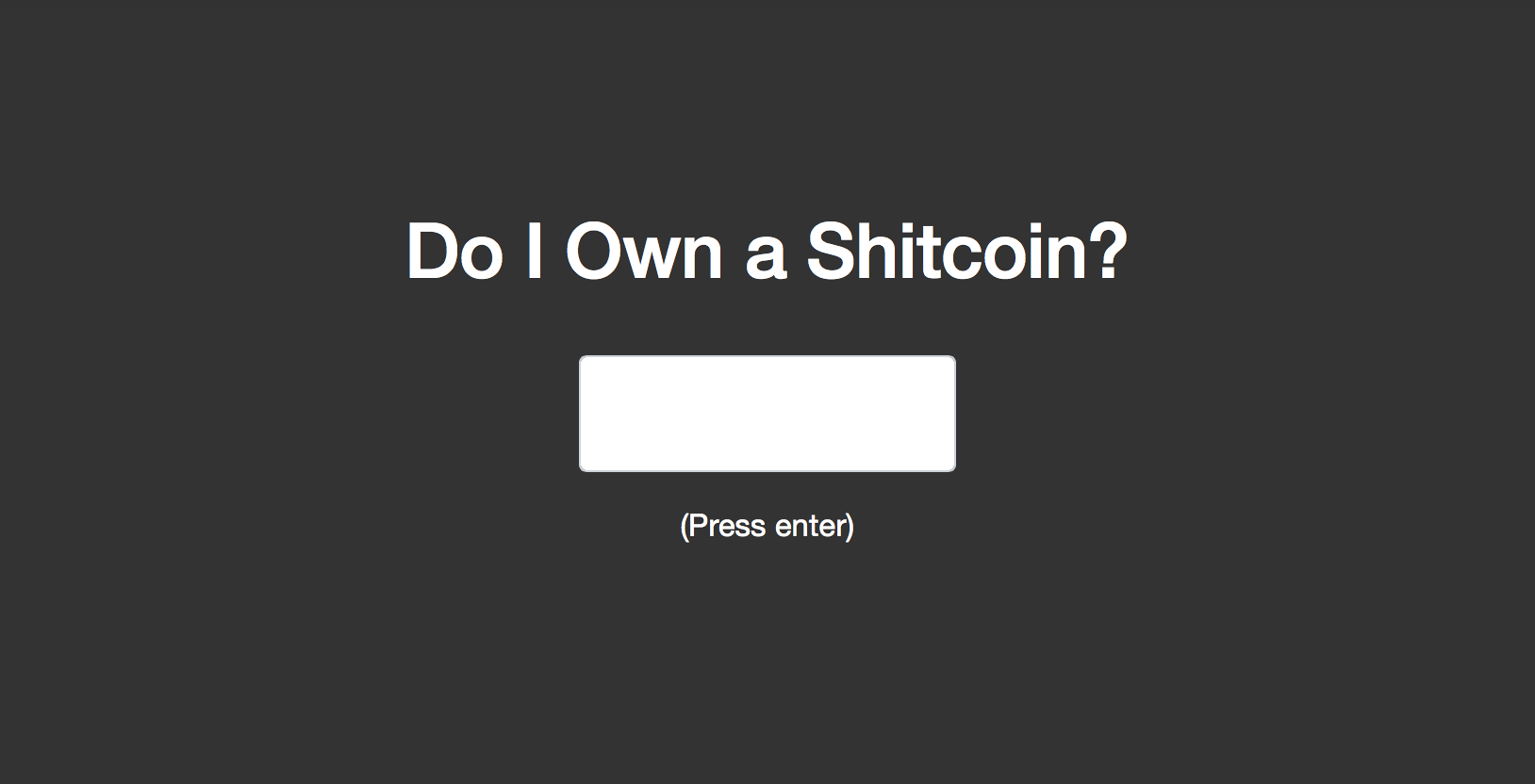 Do I Own a Shitcoin?